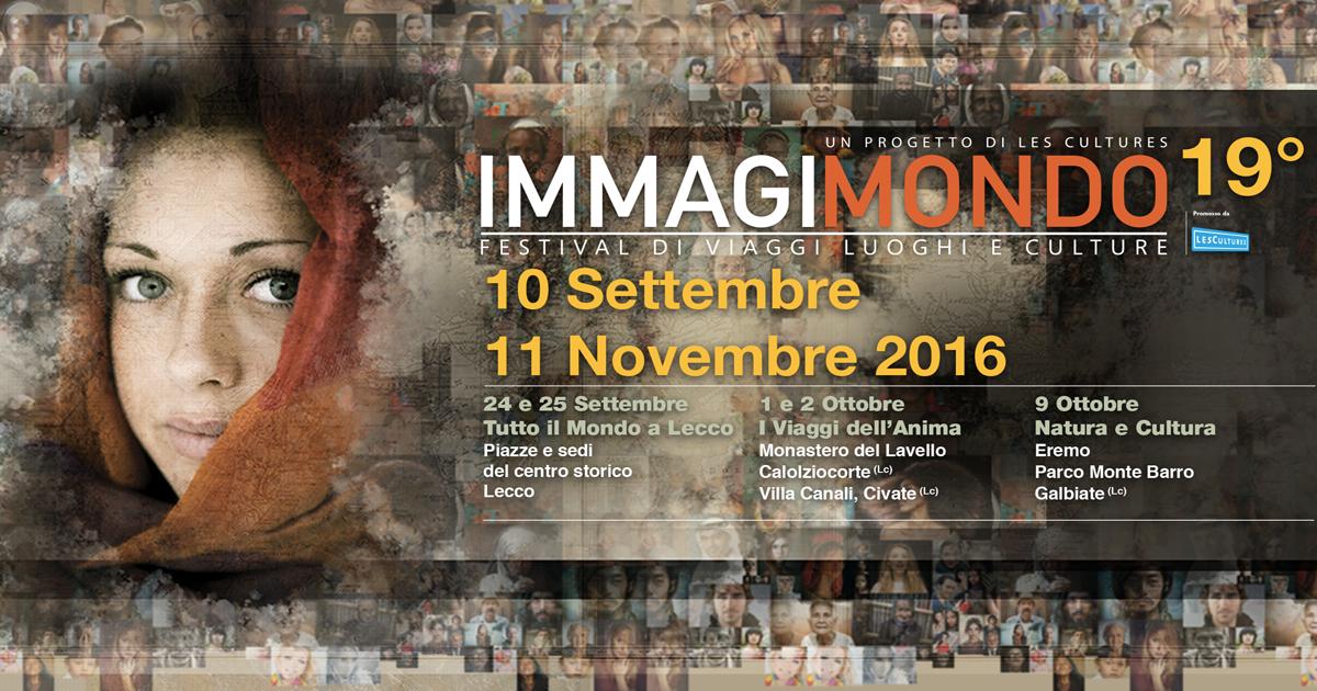 Immagimondo 2016: il Festival di Viaggi, Luoghi e Culture