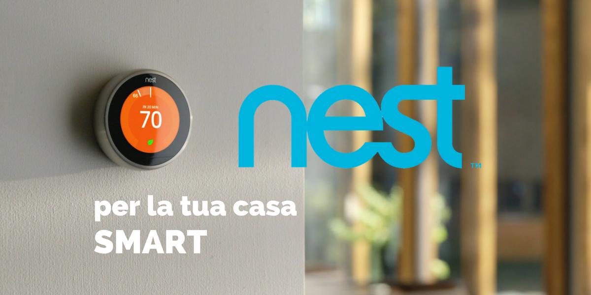 Nest arriva in Italia: un passo avanti verso il futuro della tecnologia