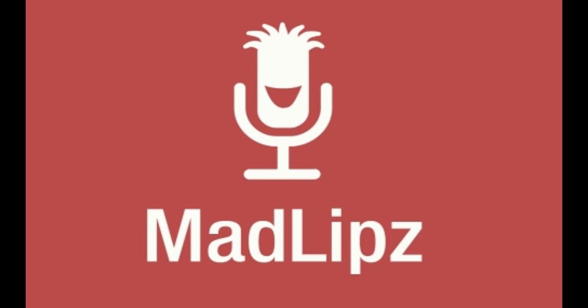 MadLipz app: la divertente applicazione per doppiare i video clip