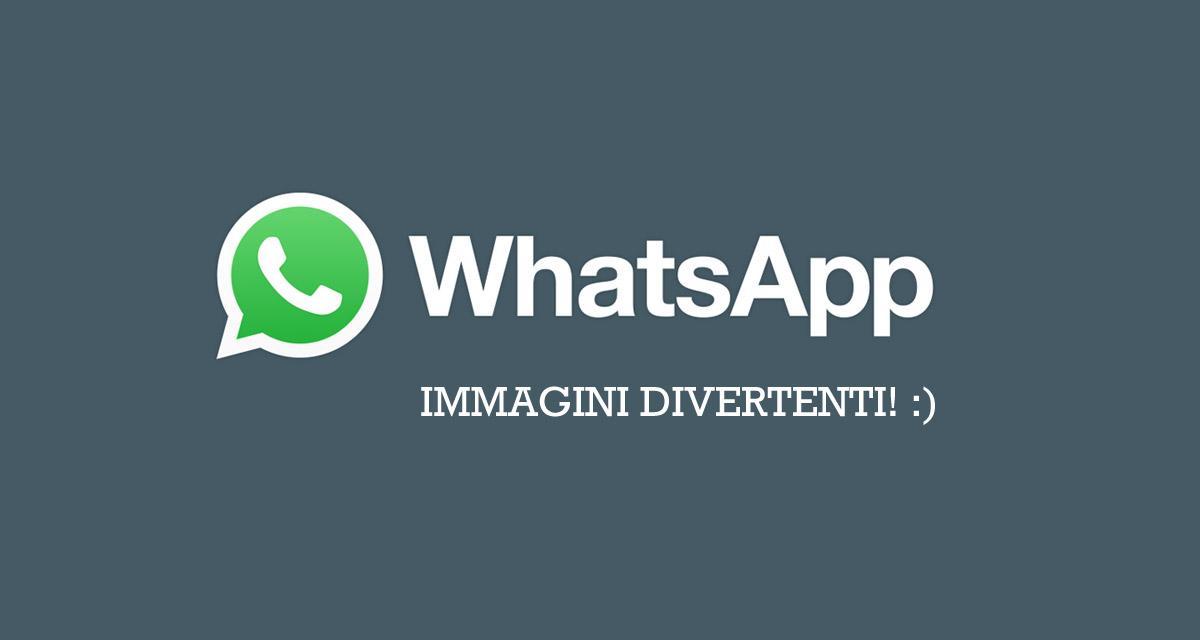 WhatsApp immagini 2017: foto divertenti da inviare agli amici