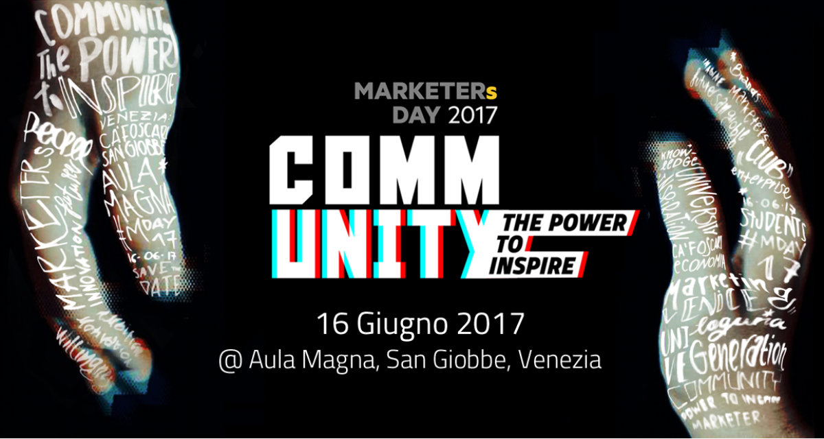 """Community - The Power to Inspire"": la nuova edizione del MARKETERs Day"
